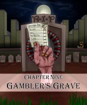 09 Gambler's Grave